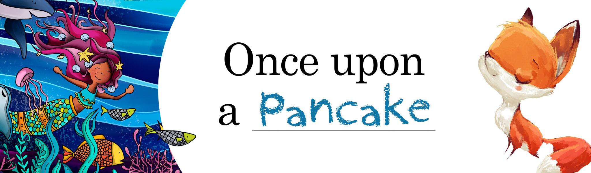 Once upon a Pancake banner